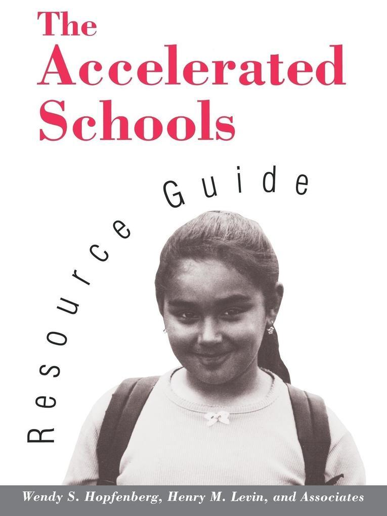 Accelerated Schools Resource Guide als Taschenbuch