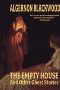 The Empty House and Other Ghost Stories als Buch