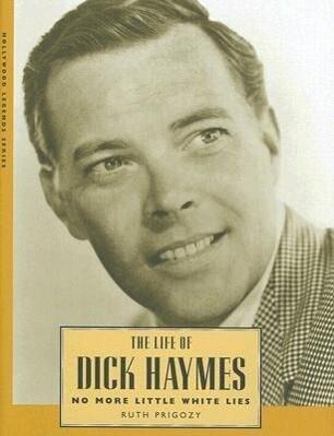 The Life of Dick Haymes: No More Little White Lies als Buch