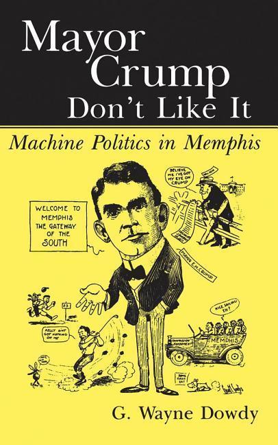 Mayor Crump Don't Like It als Buch