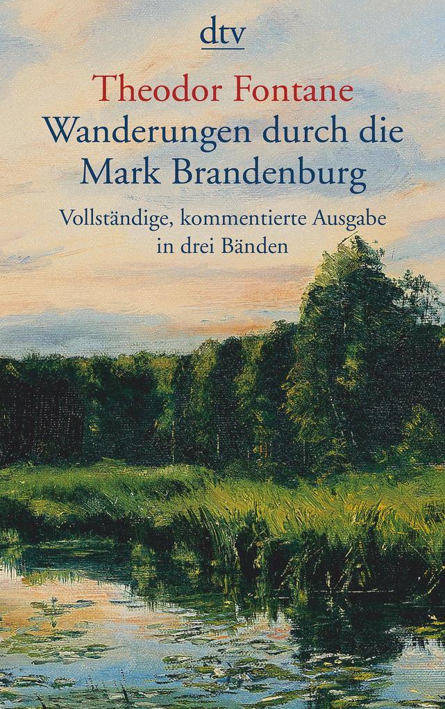 Wanderungen durch die Mark Brandenburg als Taschenbuch