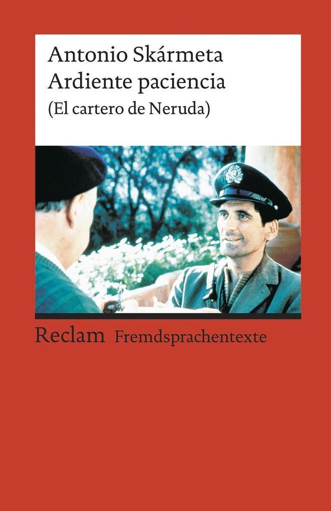 Ardiente paciencia (El cartero de Neruda) als Taschenbuch