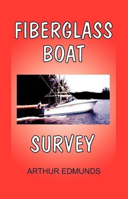 Fiberglass Boat Survey als Taschenbuch