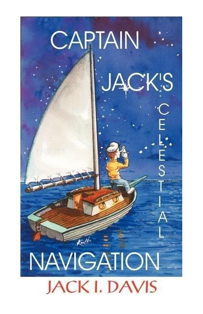 Captain Jack's Celestial Navigation als Taschenbuch