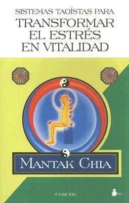 Sistemas taoistas para transformar el stress en vitalidad als Taschenbuch