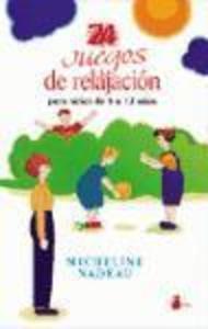 24 juegos de relajación : para niños de 5 a 12 años als Taschenbuch