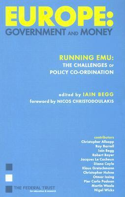 Europe: Government and Money: Running Emu: The Challenges of Policy Co-Ordination als Buch