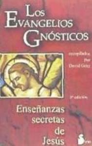 Los evangelios gnósticos : enseñanzas secretas de Jesús als Taschenbuch