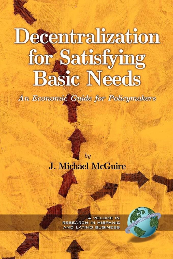 Decentralization for Satisfying Basic Needs als Taschenbuch