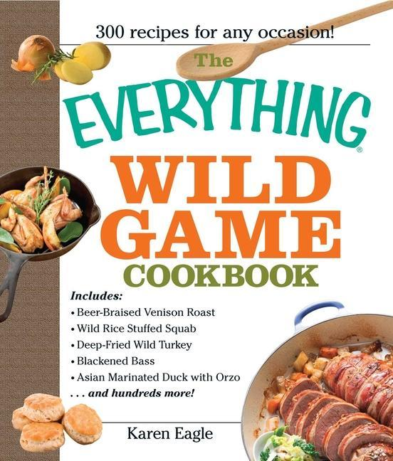 The Everything Wild Game Cookbook als Taschenbuch