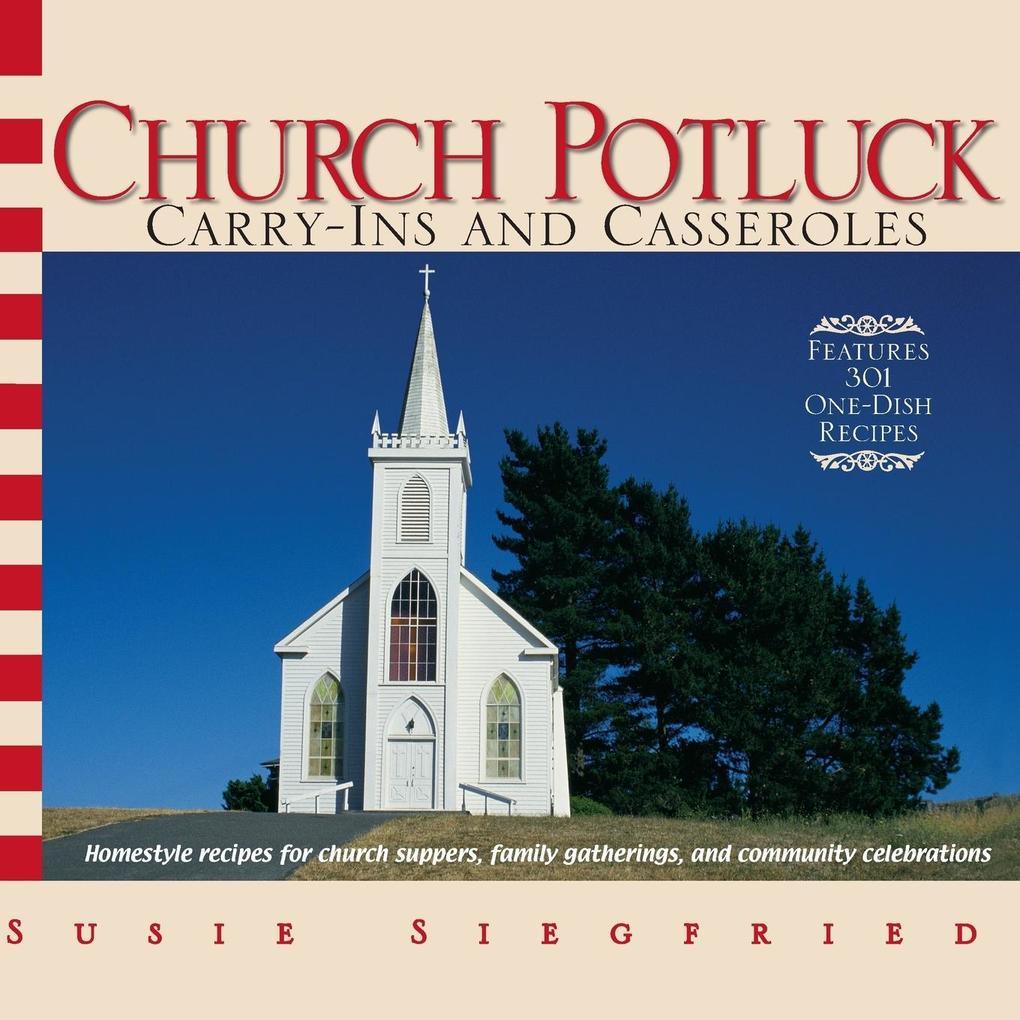 Church Potluck Carry-Ins And Casseroles als Taschenbuch