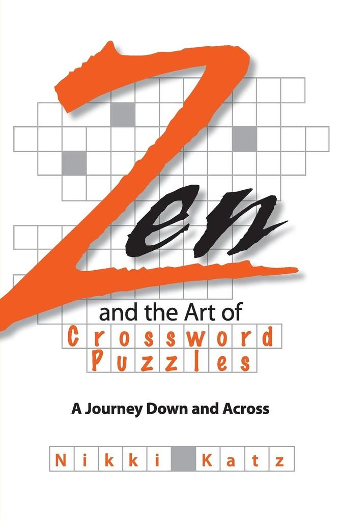 Zen and the Art of Crossword Puzzles als Taschenbuch
