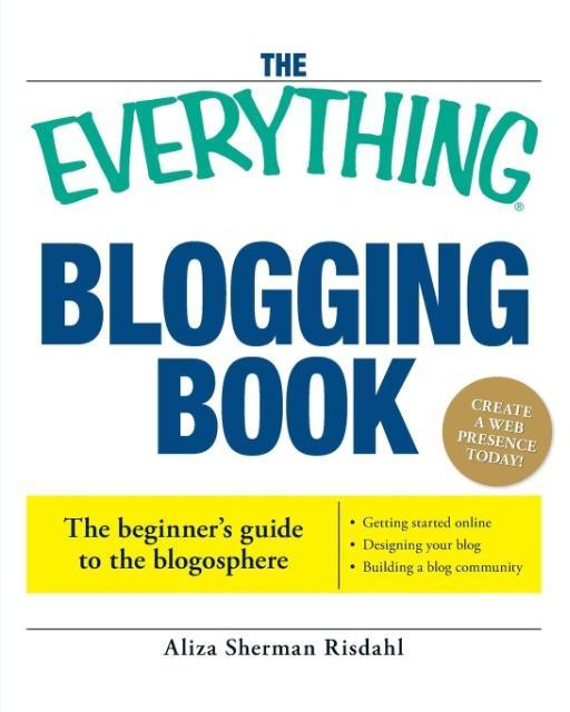 The Everything Blogging Book als Taschenbuch