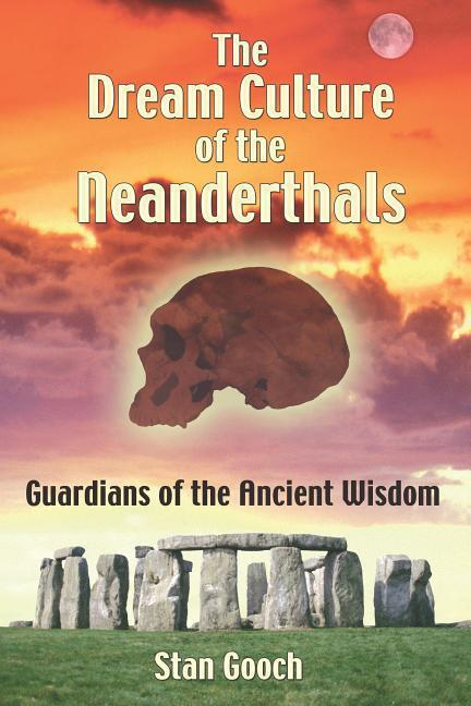 Dream Culture of the Neanderthals als Taschenbuch