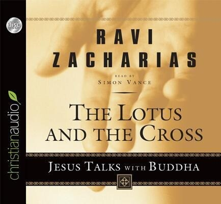 Lotus and the Cross: Jesus Talks with Buddha als Hörbuch