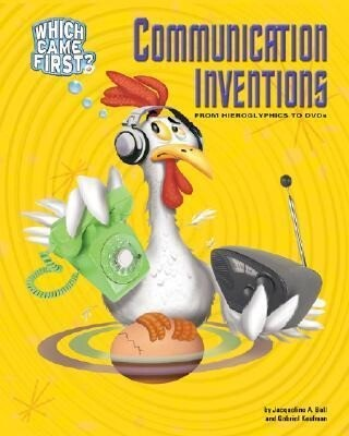 Communication Inventions: From Hieroglyphics to DVDs als Buch