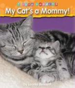 My Cat's a Mommy! als Buch