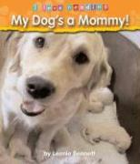 My Dog's a Mommy! als Buch
