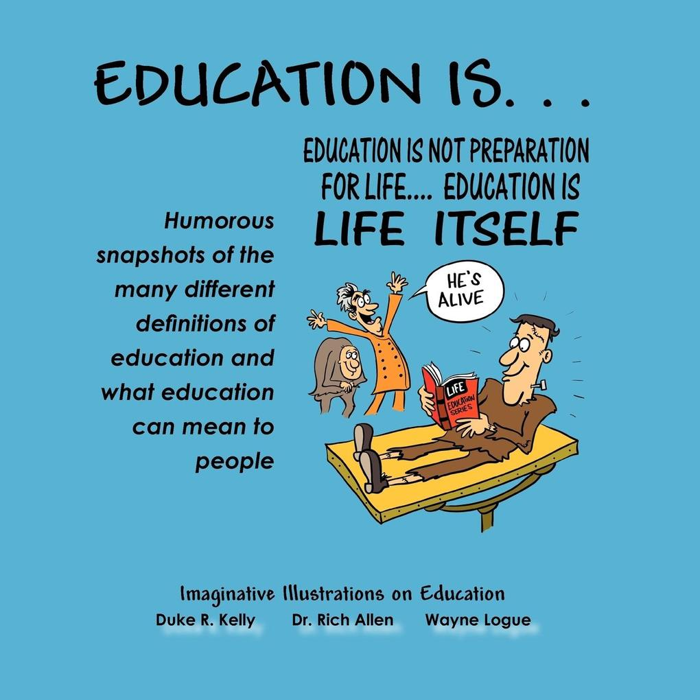 Education Is: Imaginative Illustrations on Education als Taschenbuch