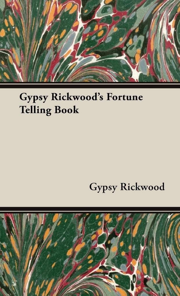 Gypsy Rickwood's Fortune Telling Book als Buch