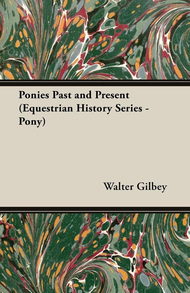Ponies Past and Present (Equestrian History Series - Pony) als Taschenbuch
