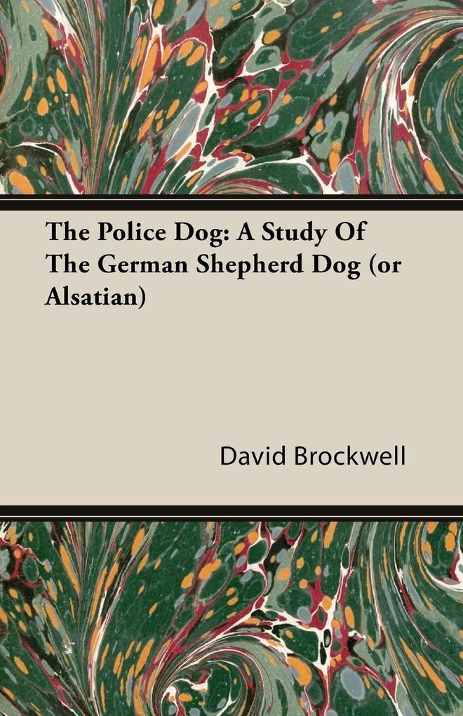 The Police Dog als Taschenbuch