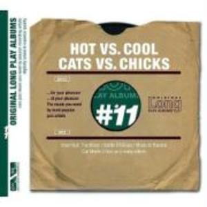 Hot vs. Cool/Cats vs. Chicks als CD
