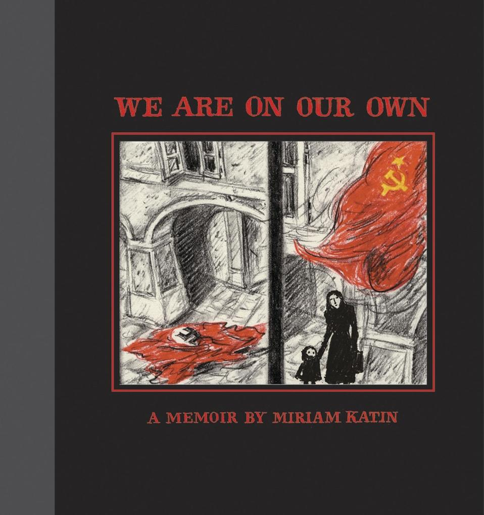 We Are on Our Own: A Memoir als Buch