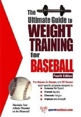 Ultimate Guide to Weight Training for Baseball, 4th Edition als Taschenbuch