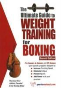 Ultimate Guide to Weight Training for Boxing, 2nd Edition als Taschenbuch