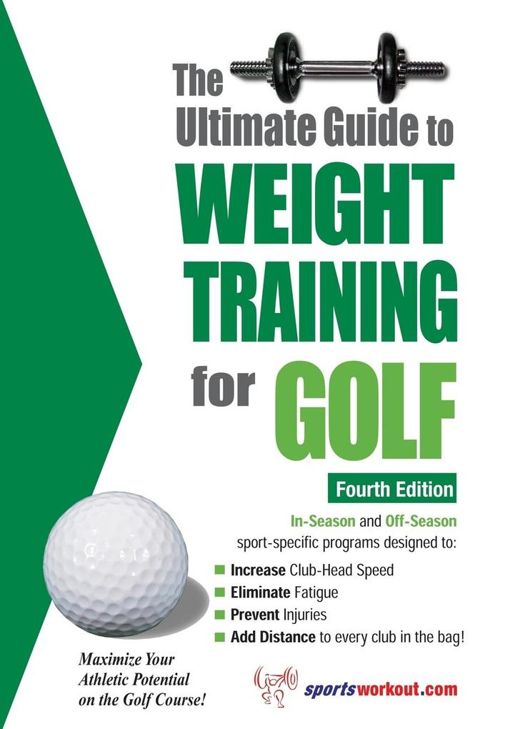 The Ultimate Guide to Weight Training for Golf als Taschenbuch