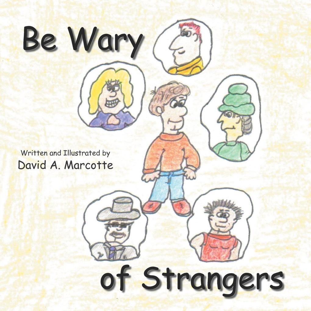 Be Wary of Strangers als Taschenbuch