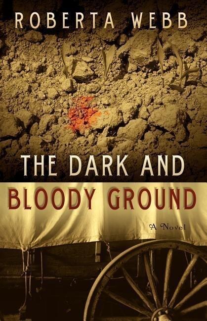 The Dark and Bloody Ground als Taschenbuch