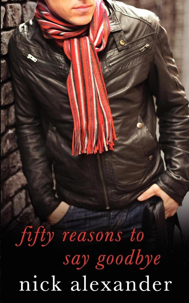 Fifty Reasons to Say Goodbye - A Novel als Taschenbuch
