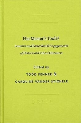 Her Master's Tools?: Feminist and Postcolonial Engagements of Historical-Critical Discourse als Taschenbuch