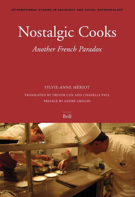 Nostalgic Cooks: Another French Paradox als Buch