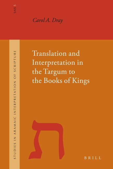 Translation and Interpretation in the Targum to the Books of Kings als Buch
