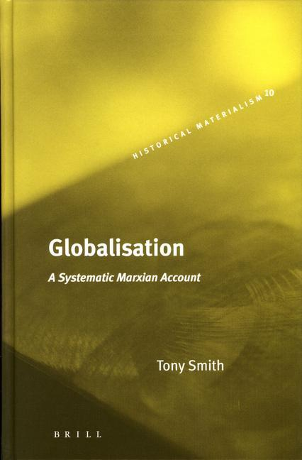 Globalisation: A Systematic Marxian Account als Buch