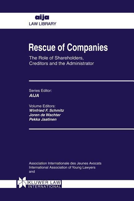 Rescue of Companies: The Role of Shareholders, Creditors and the Administrator als Buch