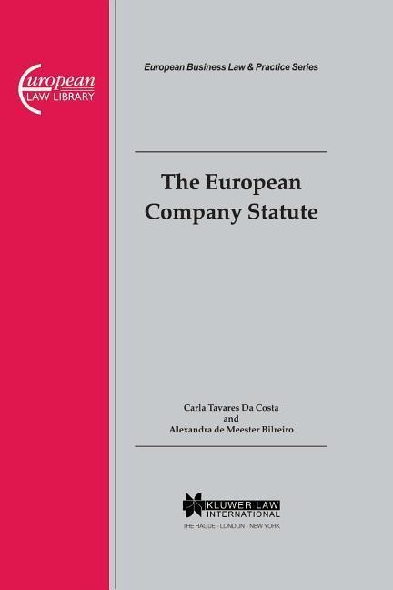 The European Company Statute als Buch