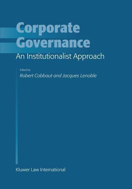 Corporate Governance: An Institutionalist Approach: An Institutionalist Approach als Buch