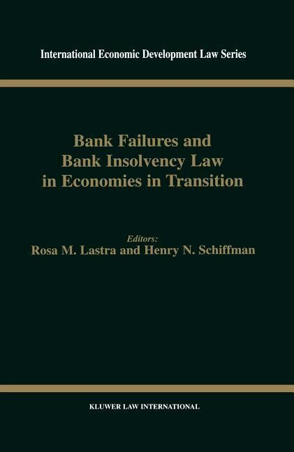 Bank Failures and Bank Insolvency Law in Economies in Transition als Buch