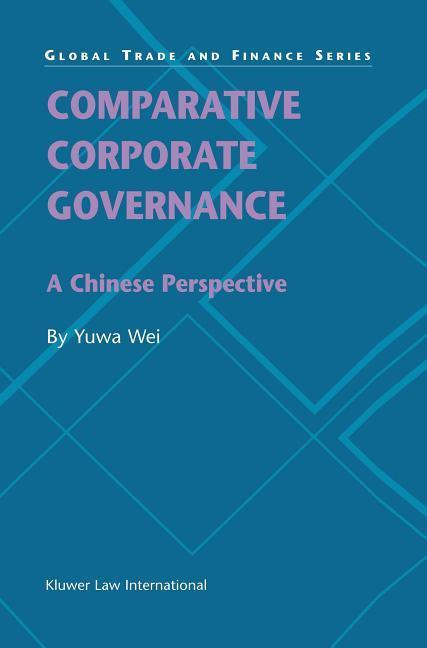 Comparative Corporate Governance: A Chinese Perspective als Taschenbuch