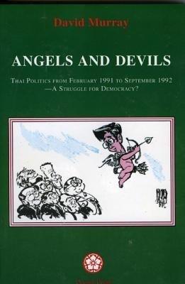 Angels and Devils: Thai Politics als Buch