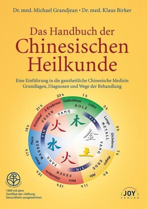 Das Handbuch der Chinesischen Heilkunde als Buch
