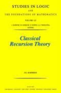 Classical Recursion Theory: The Theory of Functions and Sets of Natural Numbers als Taschenbuch