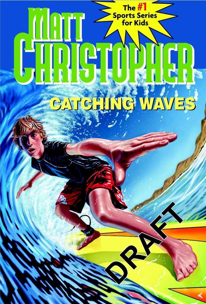 Catching Waves als Taschenbuch