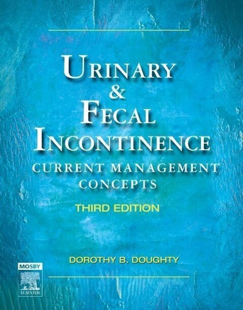 Urinary & Fecal Incontinence: Current Management Concepts als Buch