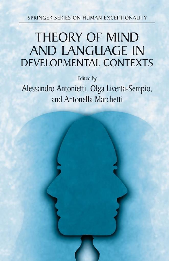 Theory of Mind and Language in Developmental Contexts als Buch
