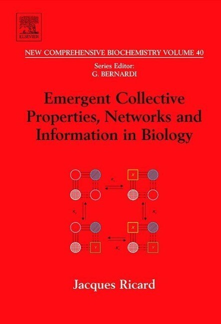 Emergent Collective Properties, Networks and Information in Biology als Buch